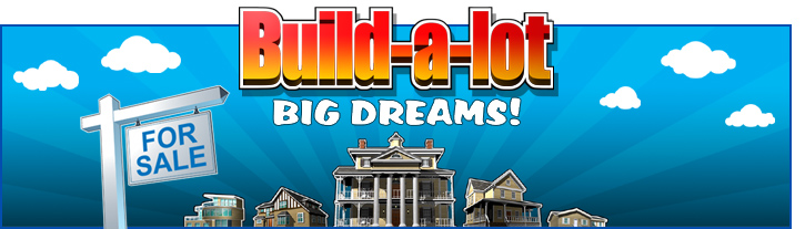 Build-a-lot Big Dreams